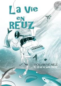 """Participation au concours d'affiche pour le festival doaurneniste """" La vie en Reuz """""""